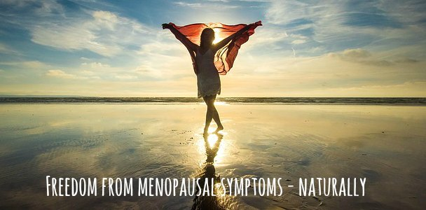 Freedom from Menopausal Symptoms – Naturally
