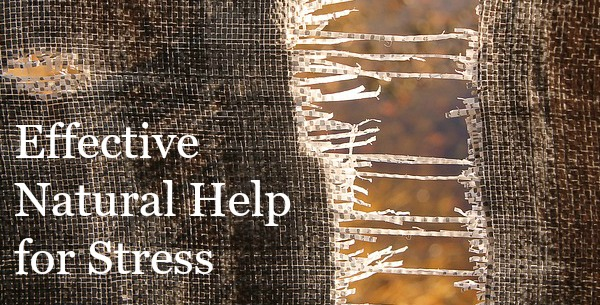 Effective Natural Help for Stress