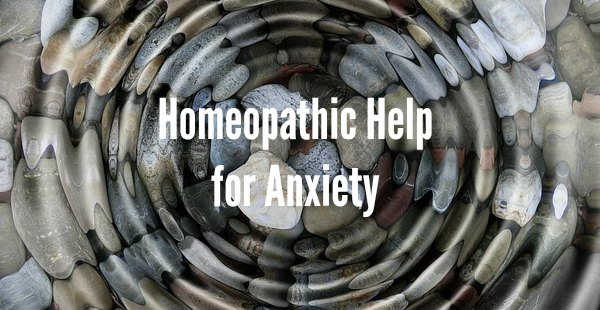 Homeopathic Help for Anxiety