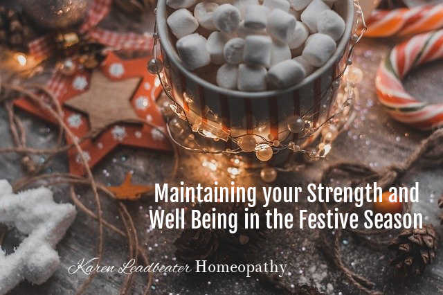 Maintaining your strength and well being in the festive season